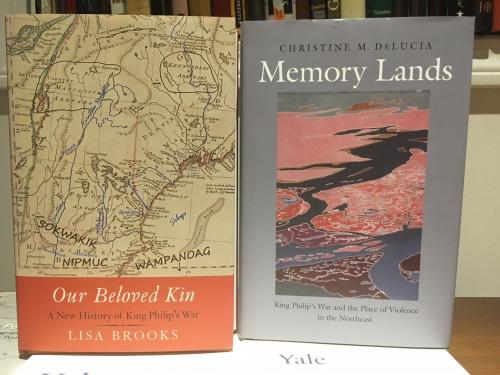 Image of Lisa Brooks' book Our Beloved Kin: A New History of King Philip's War and Christine DeLucia's book Memory Lands: King Philip's War and the Place of Violence in the Northeast