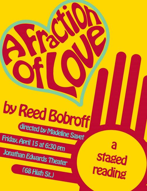 YIPAP's poster for the 2016 reading of Reed Adair Bobroff's A Fraction of Love